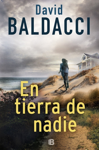 En Tierra De Nadie. David Baldacci. Ediciones B