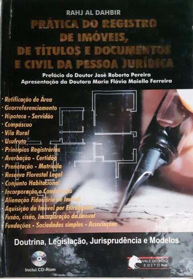 Prática Do Registro De Imóveis, De Títulos E Documentos E Ci