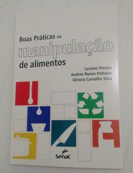 Livro: Boas Práticas Na Manipulação De Alimentos (senac)
