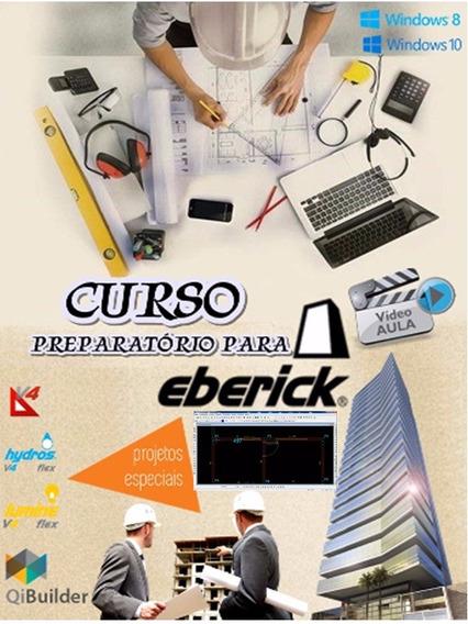 *treinamento-curs-eberick-v8.v9 + Plantas + Projetos +bonus