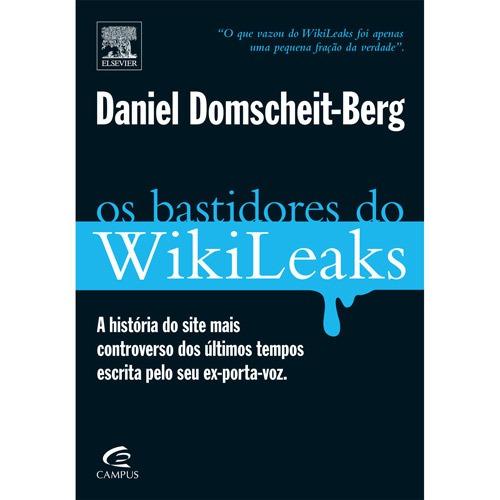 Os Bastidores Do Wikileaks - Daniel Domscheit-berg