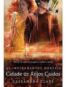 Livro Cidade Dos Anjos Caídos Volume 4 Instrumentos Mortais