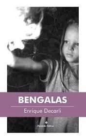 Bengalas - Enrique Decarli - Paisanita - Lu Reads