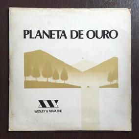 Lp Wesley & Marlene - Planeta De Ouro