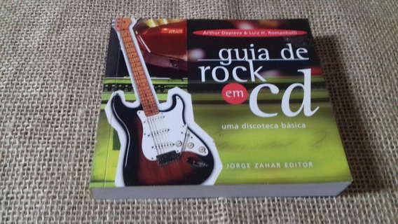 Livro Guia Do Rock Em Cd Discoteca Básica Raro