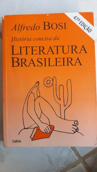 História Consisa Da Literatura Brasileira 47° Edição