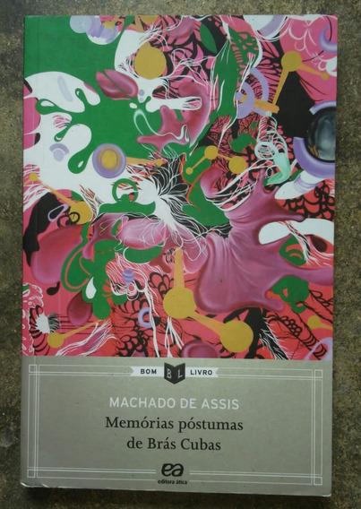 Livro Memórias Póstumas De Brás Cubas - Machado De Assis