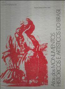Atlas Dos Monumentos Históricos E Artísticos Do Brasil Livro