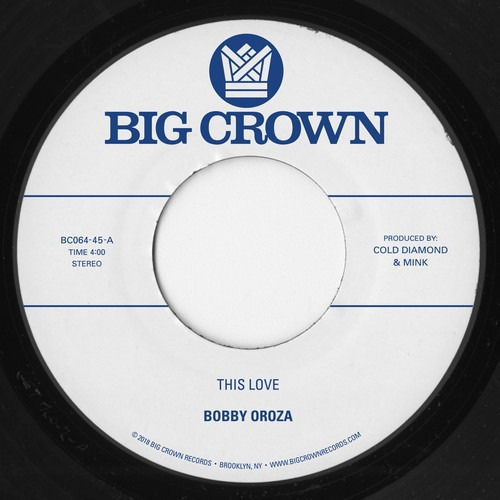 Bobby Oroza This Love Should I Take You Home Vinyl 7 Us Imp