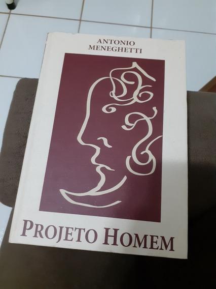 Livro Projeto Homem De Antonio Meneghetti