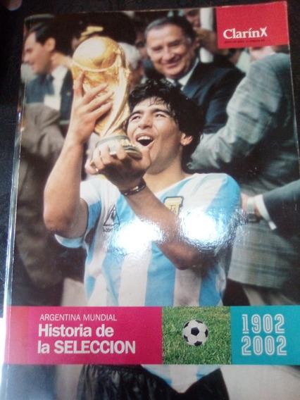 Argentina Mundial.historia De La Selección 1902-2002