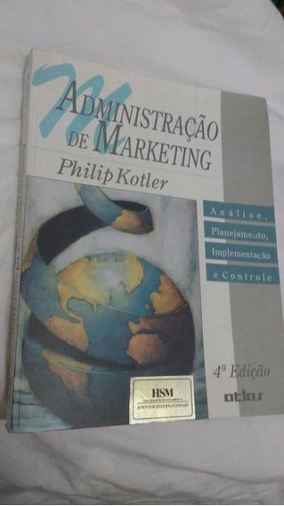 * Administração Em Marketing - Philip Kotler Escolha Edição
