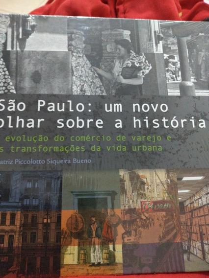 São Paulo - Um Novo Olhar Sobre A História : Evolução Do Com