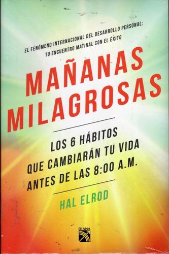 Mañanas Milagrosas. Hal Elrod