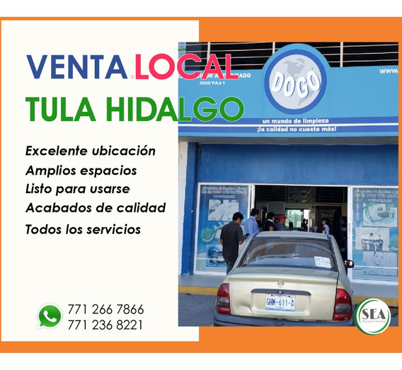 Venta De Local Centrico En Tula De Allende