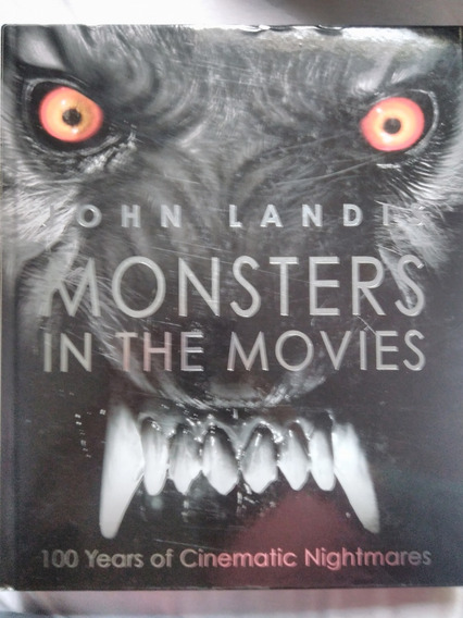 Livro Monsters In The Movies