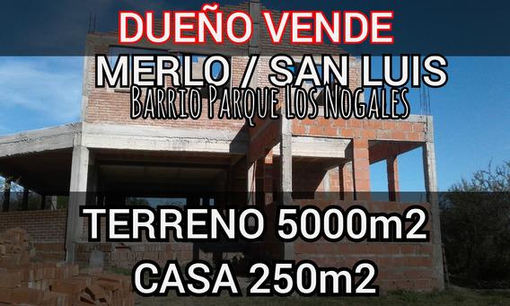 Terreno Con Vivienda (a Terminar) B. Los Nogales/ Merlo/