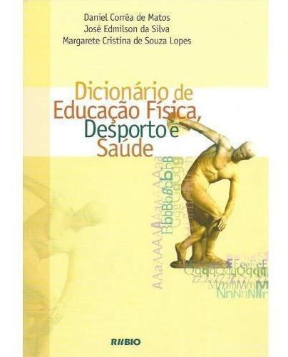 Dicionário De Educação Física, Desporto E Saúde
