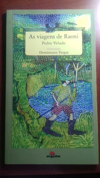 Livro As Viagens De Raoni Pedro Veludo