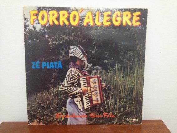 Lp/vinil - Zé Piatâ - Forró Alegre