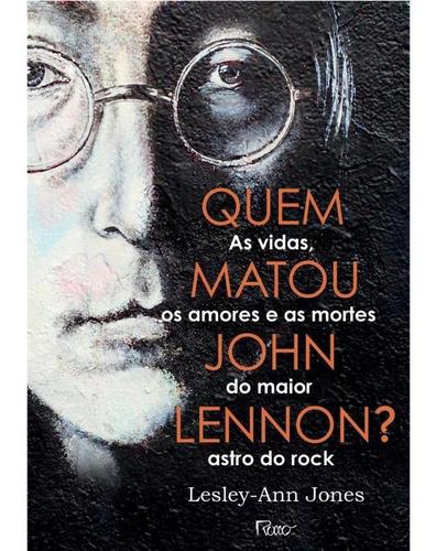Imagem 1 de 1 de Quem Matou John Lennon?