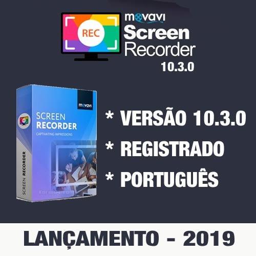 Movavi Screen Recorder 10.3.0 Já Registrado 2019 Português