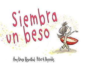 Siembra Un Beso - Krouse Rosenthal Amy (libro)