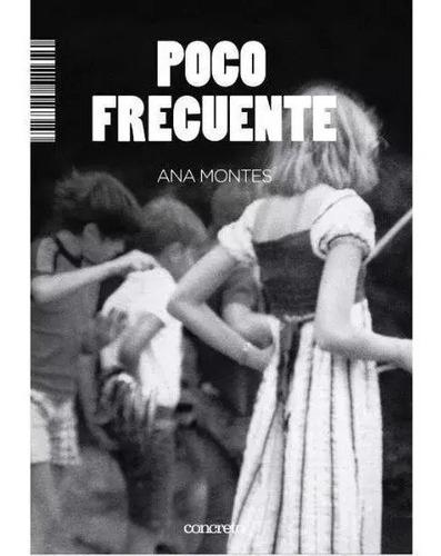 Poco Frecuente - Ana Montes - Concreto - Lu Reads