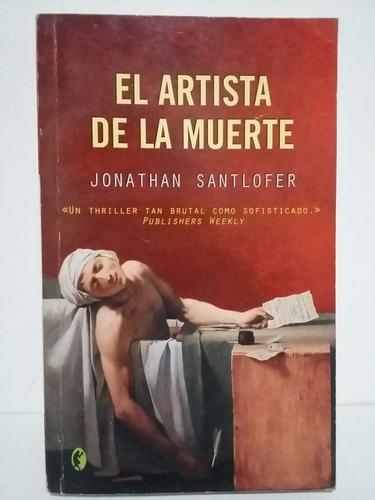 El Artista De La Muerte Por Jonathan Santlofer Mercado Libre