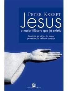 Livro - Jesus - O Maior Filósofo Que Já Existiu