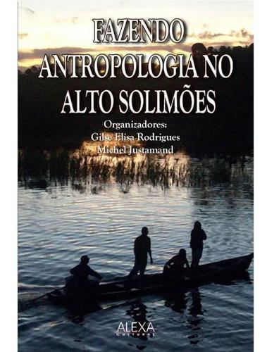 Imagem 1 de 1 de Fazendo Antropologia No Alto Solimões