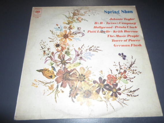 Spring Show - Patti Labelle Keith Barrow Johnnie Taylor * Lp