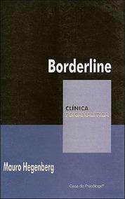 Borderline - Coleçao Clinica Psicanalitica