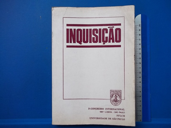 Livro Inquisição 1o Congresso Inter 1987 Lisboa São Paulo