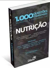 1000 Questões Comentadas De Nutrição Para Concurso Reside