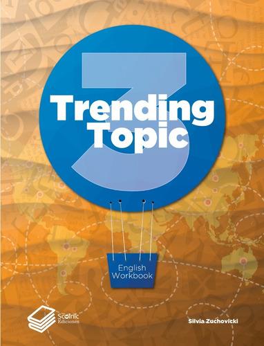 Imagen 1 de 1 de Trending Topic 3
