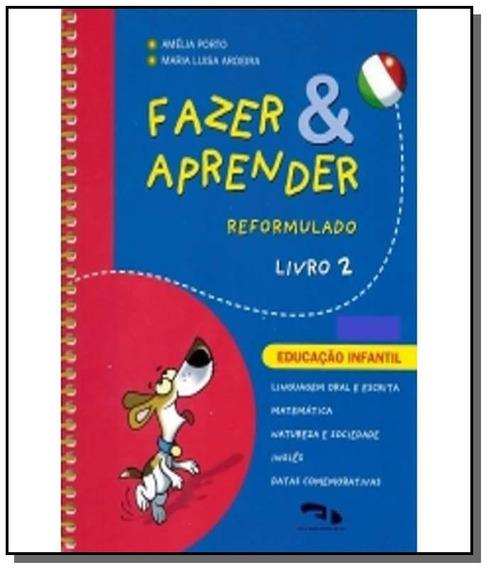 Fazer E Aprender - Reformulado - Livro 2 - Educaca