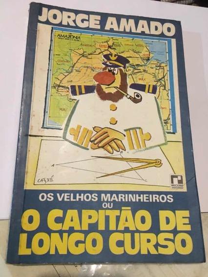 Livro Os Velhos Marinheiros Ou O Capitao De Longo Curso J.a