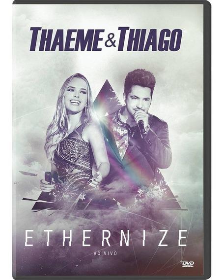 Cd + Dvd Thaeme E Thiago Ethernize Ao Vivo Lacrado Fabrica