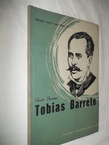 * Livro - Paulo Dantas - Tobias Barreto - Literatura