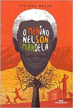 Livro Menino Nelson Mandela, O