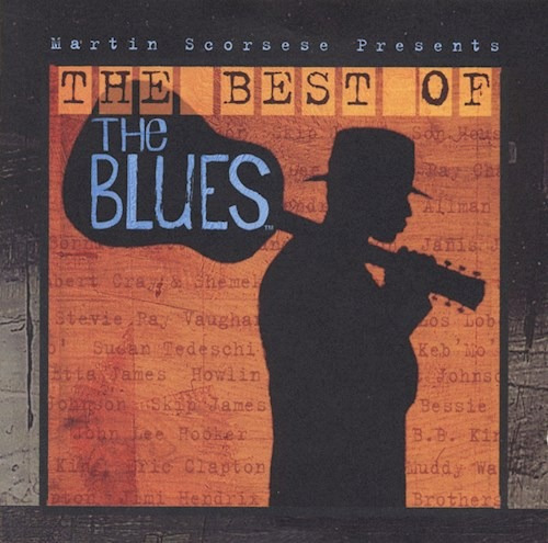 Martin Scorsese Presents The Best Of The Blues - Varios Int