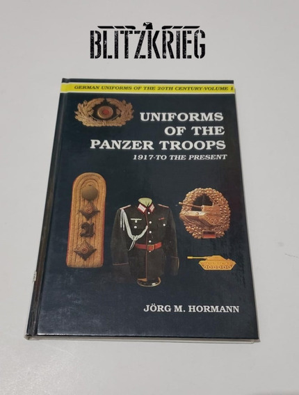 Livro Uniforms Of The Panzer Troops Segunda Guerra Ww2