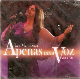 Cd Léa Mendonça - Apenas Uma Voz - Ao Vivo - Novo Lacrado***