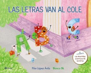 Las Letras Van Al Cole - Td, López Avila, Bruño Salvat