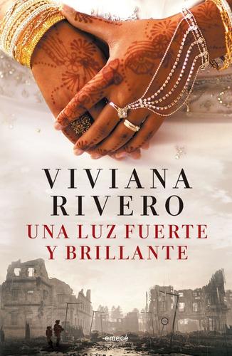 Libro Una Luz Fuerte Y Brillante - Viviana Rivero