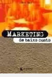 Marketing De Baixo Custo /// Dicas. Técn Ros Jay / Tradução