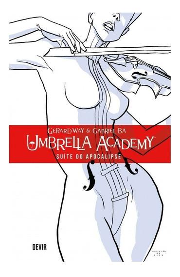 Umbrella Academy Suíte Do Apocalipse - Vol. 1 - Hq - Devir