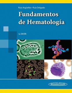 Fundamentos De Hematología / Impreso, Nuevo Y Envío Gratis!!