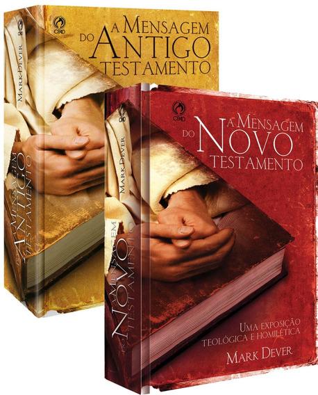 Livro A Mensagem Do Antigo E Novo Testamento / Mark Dever